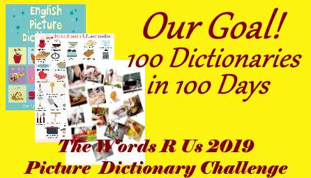 Words r Us 2019 Picture Dictionary Challenge